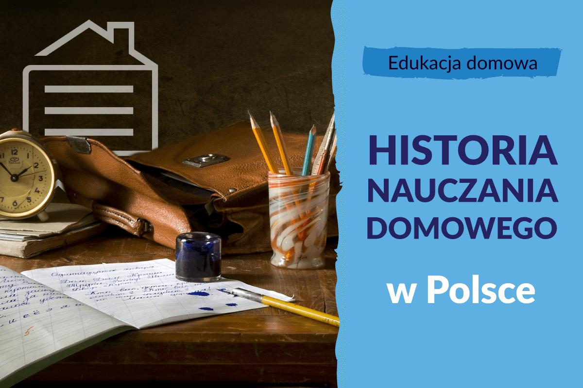 Historia nauczania domowego w Polsce