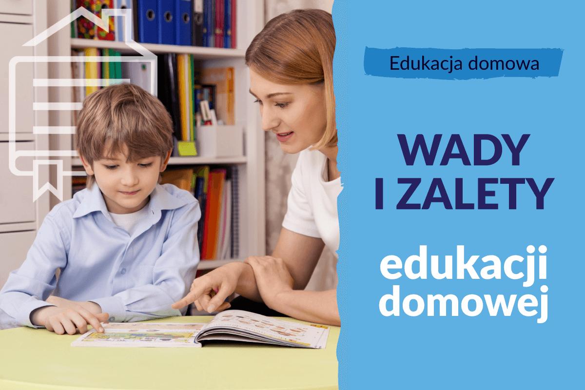 Wady i zalety edukacji domowej