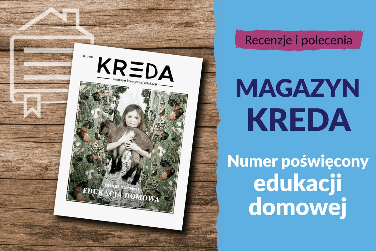 Magazyn KREDA – numer poświęcony edukacji domowej