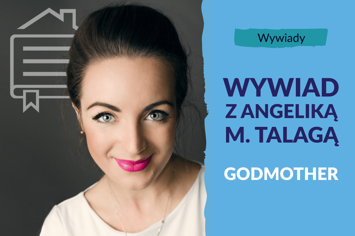 Godmother: Angelika M. Talaga – autorka bloga i podcastu Godmother