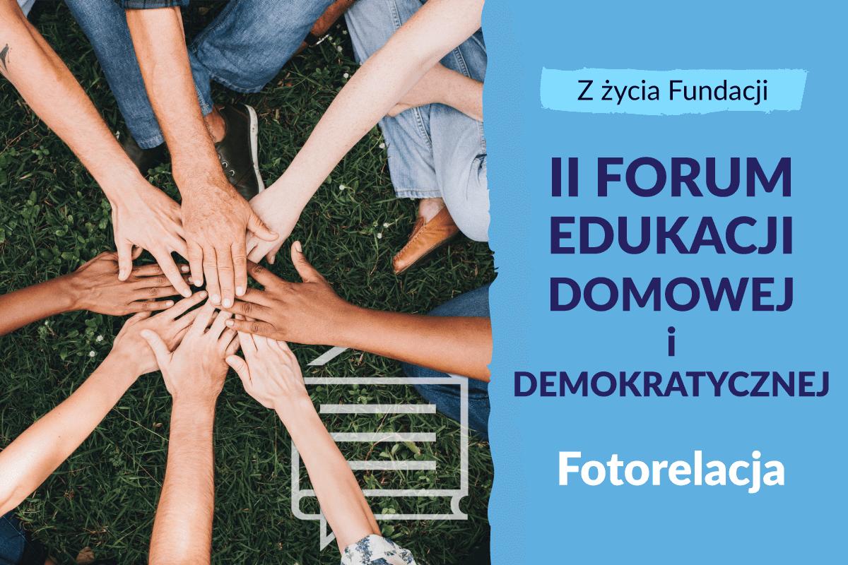 II Forum Edukacji Domowej i Demokratycznej w Poznaniu – fotorelacja