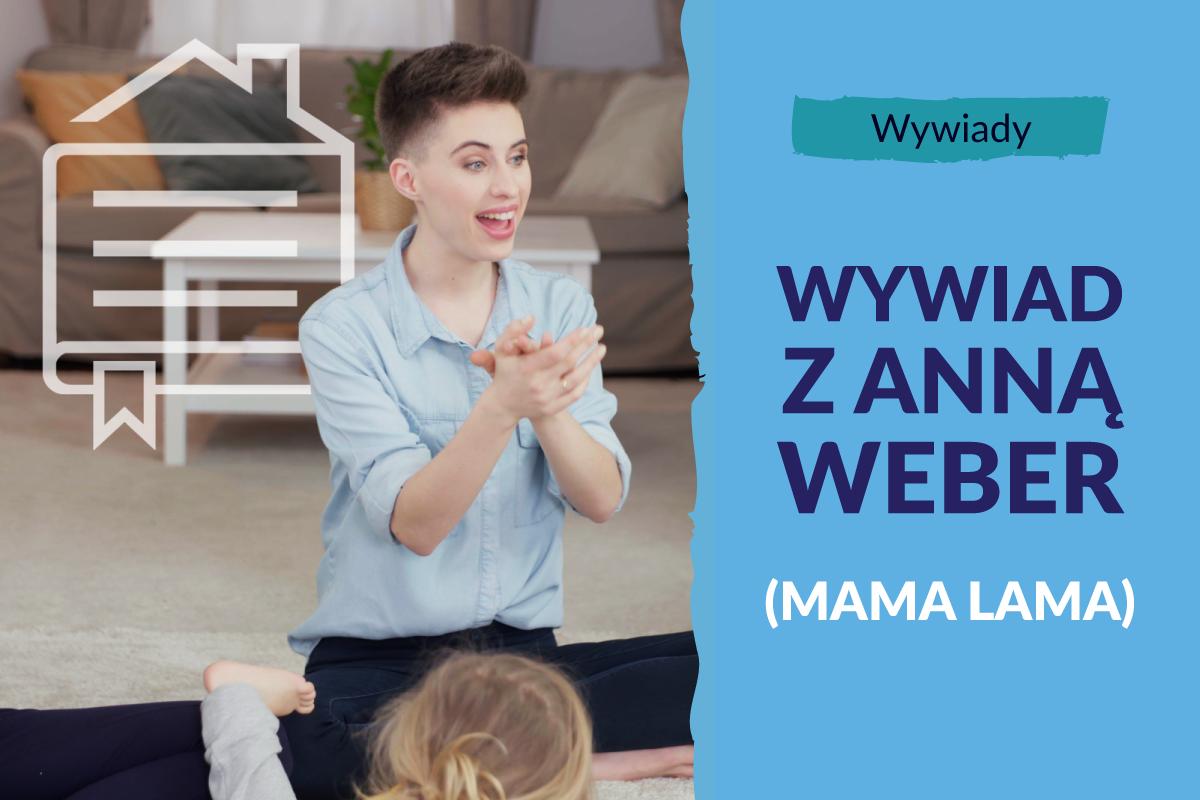 """Anna Weber (Mama Lama): """"To właśnie dzięki moim dzieciom odkryłam, czym jest radość muzykowania"""""""