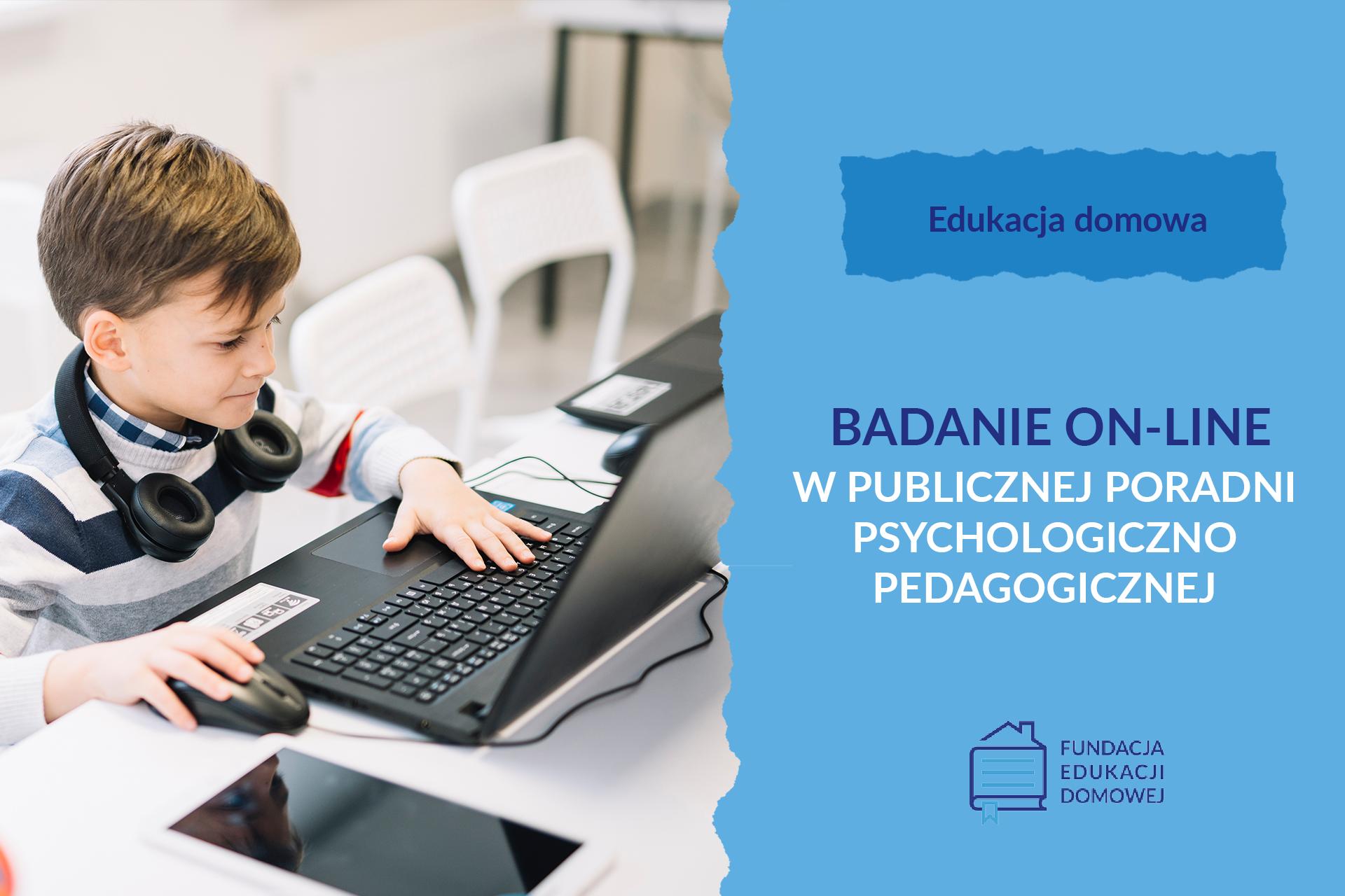 Badanie online w publicznej poradni psychologiczno-pedagogicznej