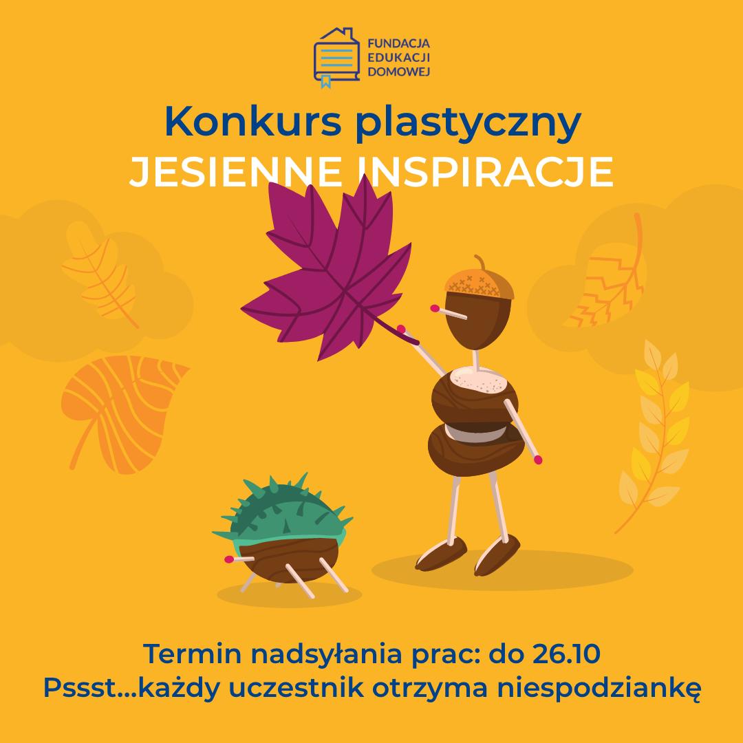 """Konkurs plastyczny dla dzieci i młodzieży """"Jesienne inspiracje"""""""